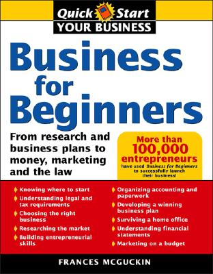Business For Beginners By McGuckin, Frances R.